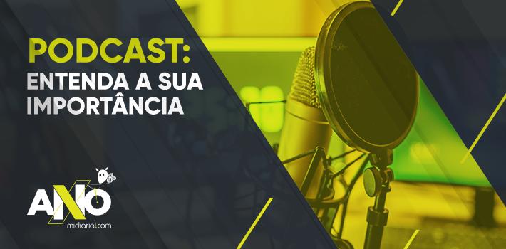 Podcast: entenda a importância de utilizá-lo em suas estratégias de marketing digital