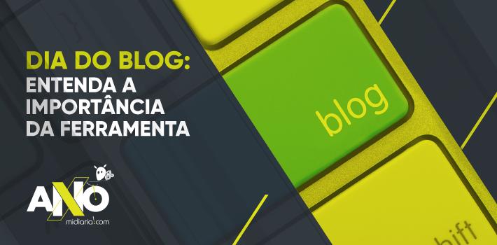 Dia do Blog: entenda a importância dessa ferramenta e confira algumas dicas